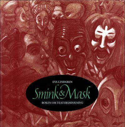Smink & Mask, boken om teatermaskering